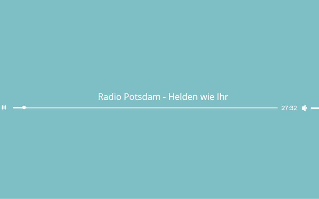 Helden wie Ihr – Radio Potsdam